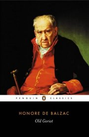 Cover of Honore de Balzac: Old Goriot