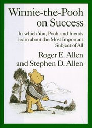 Cover of Roger E. & Allen Stephen D. Allen: Winnie The Pooh on Success