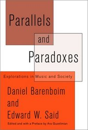 Cover of Edward W. Daniel & Said Barenboim: Parallels and Paradoxes
