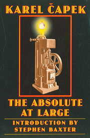 Cover of Karel Capek: The Absolute at Large