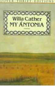 Cover of Willa Cather: My Antonia