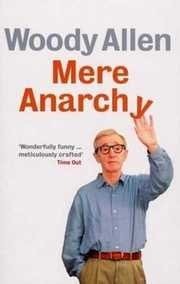 Cover of Woody Allen: Mere Anarchy