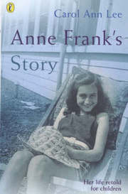 Cover of Carol Ann Lee: Anne Frank's Story