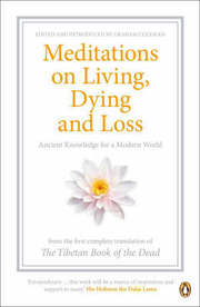 Cover of Meditations On Living, Dying And Loss