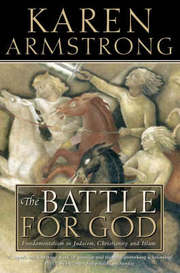 Cover of Karen Armstrong: The Battle For God