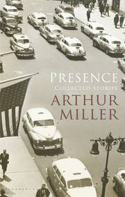 Cover of Arthur Miller: Presence