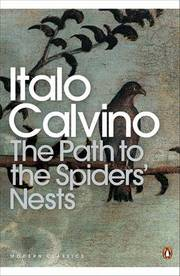 Cover of Italo Calvino: Path To The Spiders' Nests