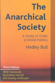 Cover of Hedley Bull, Andrew Hurrell (FRW), Stanley Hoffmann (FRW): The Anarchical Society