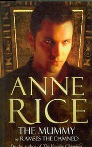 Cover of Anne Rice: The Mummy