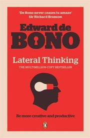 Cover of Edward De Bono: Lateral Thinking