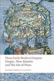 Cover of Francis Bacon, Sir Thomas More, Henry Neville: Three Early Modern Utopias