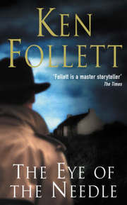 Cover of Ken Follett: The Eye of the Needle