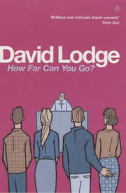 Cover of David Lodge: How Far Can You Go?