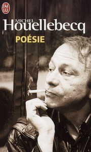Cover of Michel Houellebecq: Poésies