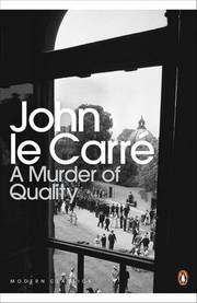Cover of John le Carre: Murder of Quality