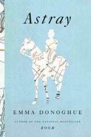 Cover of Emma Donoghue: Astray