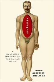 Cover of Hugh Aldersey-Williams: Anatomies