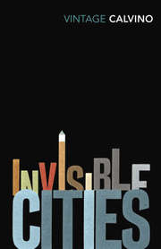 Cover of Italo Calvino: Invisible Cities