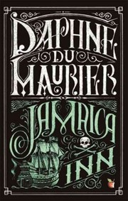 Cover of Daphne Du Maurier: Jamaica Inn