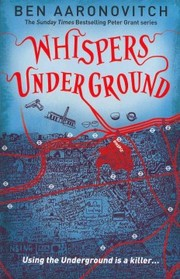 Cover of Ben Aaronovitch: Whispers Under Ground