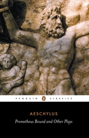 Cover of Aeschylus: Prometheus Bound and Other Plays