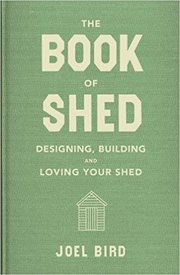 Cover of Joel Bird: The Book of Shed
