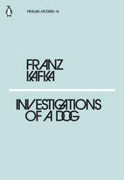 Cover of Franz Kafka: Investigations of a Dog