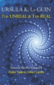 Cover of Ursula K. Le Guin: The Unreal and the Real Volume 2