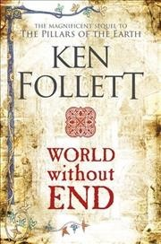 Cover of Ken Follett: World Without End