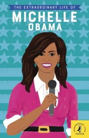 Cover of The Extraordinary Life of Michelle Obama