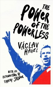 Cover of Vaclav Havel: The Power of the Powerless