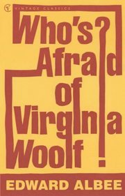 Cover of Edward Albee: Who's Afraid Of Virginia Woolf
