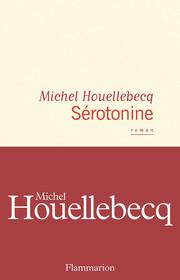 Cover of Michel Houellebecq: Sérotonine