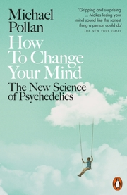 Cover of Michael Pollan: How to Change Your Mind