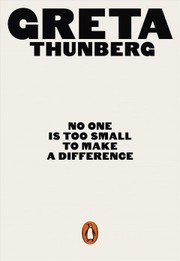 Cover of Greta Thunberg: No One Is Too Small to Make a Difference