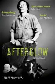 Cover of Eileen Myles: Afterglow