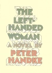 Cover of Peter Handke: The Left-Handed Woman