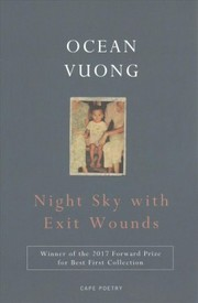 Cover of Ocean Vuong: Night Sky with Exit Wounds
