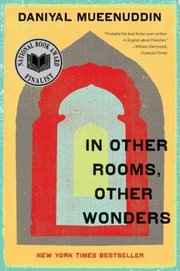 Cover of Daniyal Mueenuddin: In Other Rooms, Other Wonders