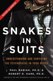 Cover of Ph.D. Paul Babiak, Ph.D. Robert D. Hare: Snakes in Suits