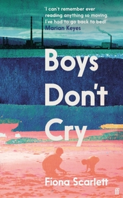 Cover of Fiona Scarlett: Boys Don't Cry