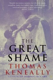 Cover of Thomas Keneally: The Great Shame