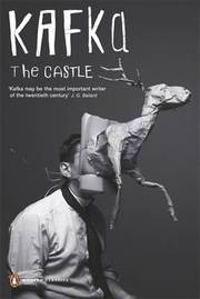 Cover of Franz Kafka: The Castle
