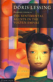 Cover of Doris Lessing: Sentimental Agents in the Volyen Empire