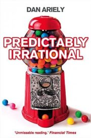 Cover of Dan Ariely: Predictably Irrational