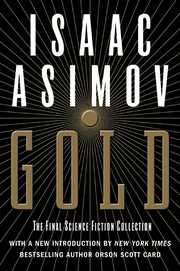 Cover of Isaac Asimov: Gold