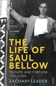 Cover of Zachary Leader: Life of Saul Bellow