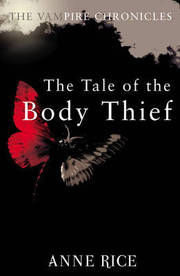 Cover of Anne Rice: Tale Of The Body Thief