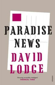 Cover of David Lodge: Paradise News