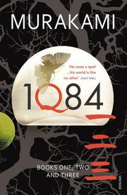 Cover of Haruki Murakami: 1Q84: Books 1, 2 and 3
